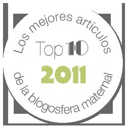 Top 10 2011. Los mejores artículos de la blogosfera maternal. Amor Maternal